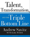 Andrew Savitz Talent Transformation